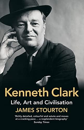 9780007493449: Kenneth Clark the Authori