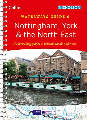 9780007493807: Nottingham, York & the North East: Waterways Guide 6 (Collins/Nicholson Waterways Guides)