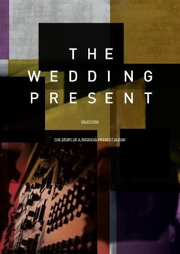 9780007494132: Valentina: The Story of a Wedding Present Album