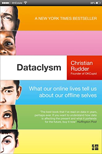 9780007494439: Dataclysm: Who We are (When We Think No One's Looking)