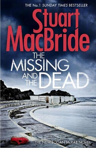 9780007494606: The Missing and the Dead (Logan McRae, Book 9)