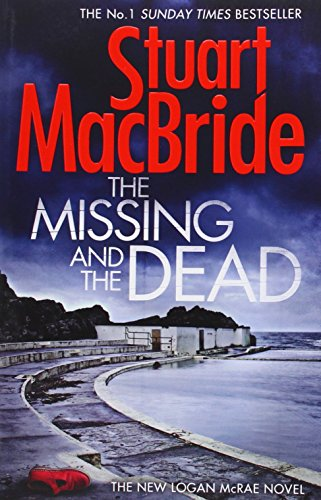 9780007494613: The Missing and the Dead (Logan McRae, Book 9)