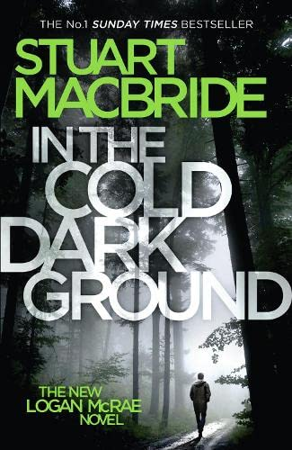 9780007494644: In the Cold Dark Ground (Logan McRae, Book 10)