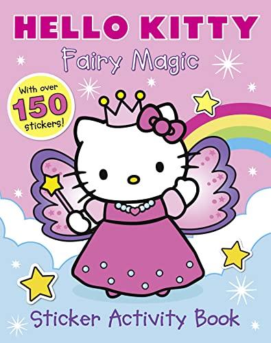 9780007494767: Hello Kitty - Fairy Magic Sticker Book