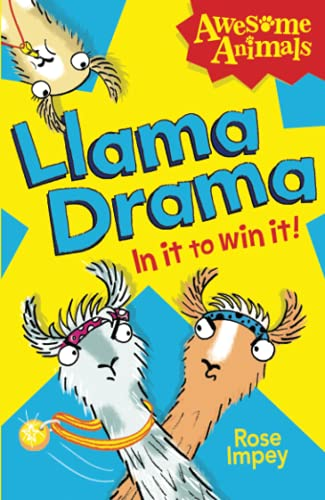 9780007494811: Llama Drama - In It to Win It! (Awesome Animals)