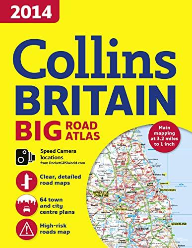9780007497072: 2014 Collins Big Road Atlas Britain (Collins Britain Big Road Atlas)