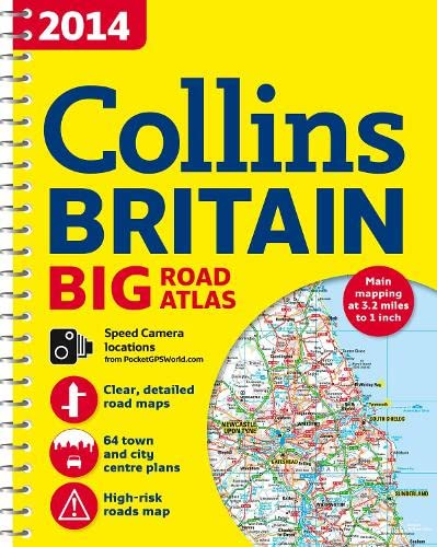 9780007497089: 2014 Collins Big Road Atlas Britain (Collins Britain Big Road Atlas (Spiral))