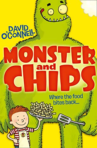 9780007497133: Monster and Chips (Monster and Chips, Book 1)