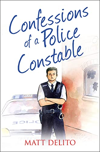 9780007497454: The Confessions Seriesconfessions of a Police Constable