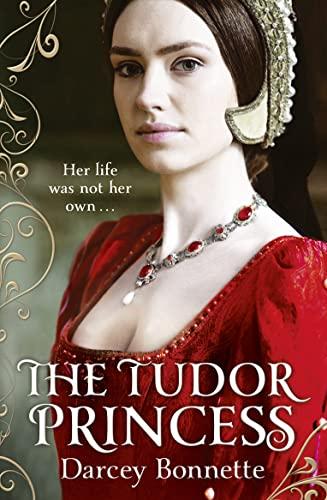 9780007497782: The Tudor Princess