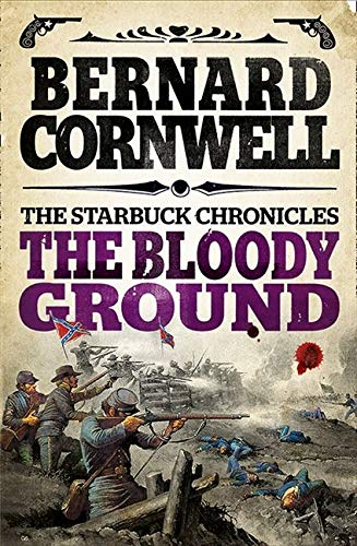 9780007497959: The Bloody Ground (The Starbuck Chronicles, Book 4)