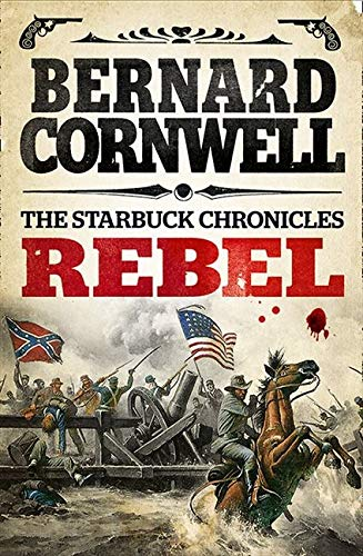 9780007497966: Rebel (The Starbuck Chronicles, Book 1)
