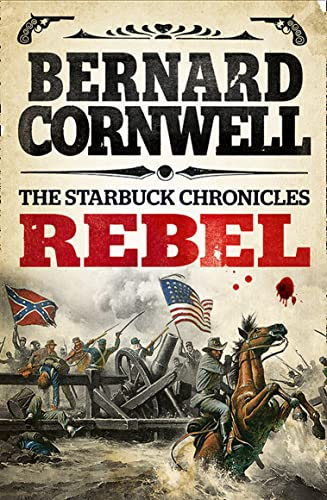 9780007497966: Rebel (The Starbuck Chronicles)