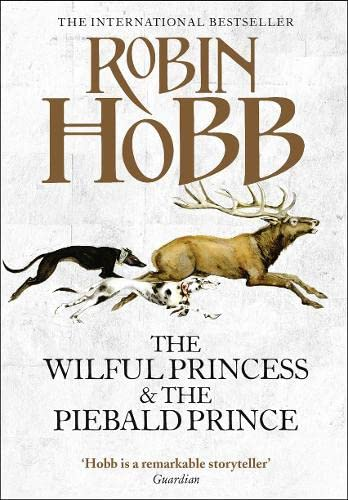 The Wilful Princess and the Piebald Prince (0007498136) by ROBIN HOBB