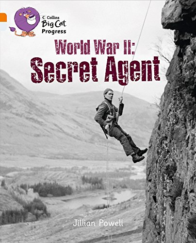 9780007498413: World War II: Secret Agent (Collins Big Cat Progress)