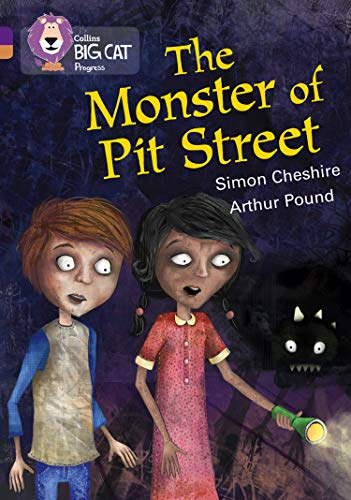 9780007498505: The Monster of Pit Street: Band 08 Purple/Band 12 Copper (Collins Big Cat Progress)