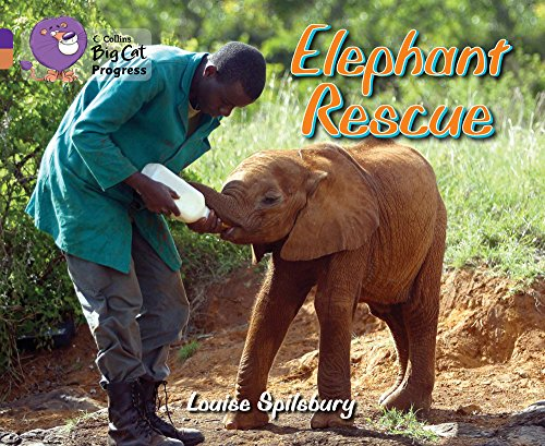 9780007498512: Elephant Rescue: Band 08 Purple/Band 12 Copper (Collins Big Cat Progress)