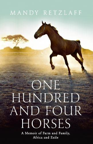 One Hundred and Four Horses: Harpercollins