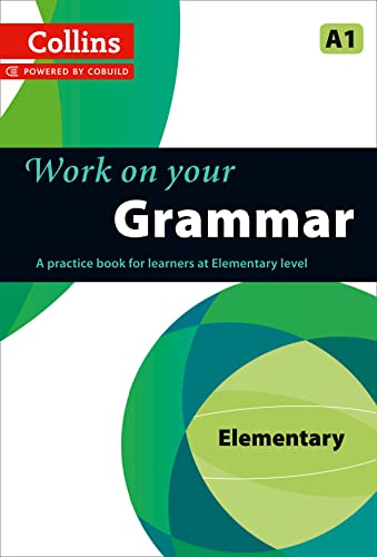 9780007499533: Grammar: A1 (Collins Work on Your...)
