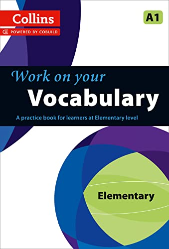 9780007499540: Work on Your Vocabulary: A Practice Book for Learners at Elementary Level (Collins Work on Your)