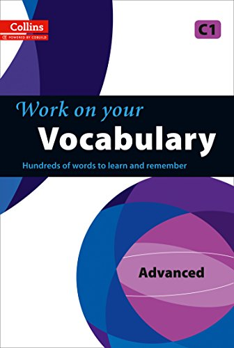 9780007499687: Work on Your Vocabulary: A Practice Book for Learners at Advanced level (Collins Work on Your)