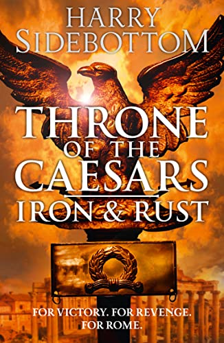 9780007499878: Iron and Rust (Throne of the Caesars, Book 1)