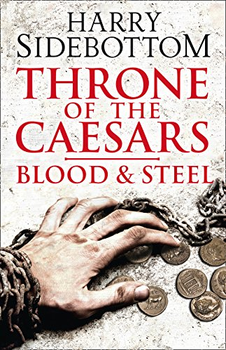 9780007499885: Blood and Steel (Throne of the Caesars, Book 2)