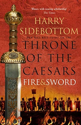 9780007499922: Fire and Sword (Throne of the Caesars)