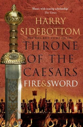 9780007499939: Fire and Sword (Throne of the Caesars)