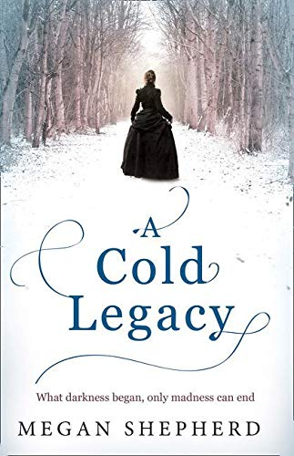9780007500246: A Cold Legacy (Madmans Daughter Trilogy 3)