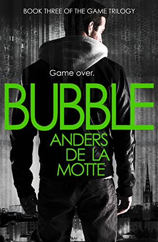 9780007500314: Bubble (The Game Trilogy)