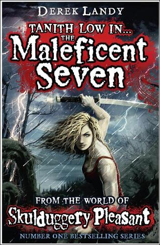 9780007500925: The Maleficent Seven (From the World of Skulduggery Pleasant)
