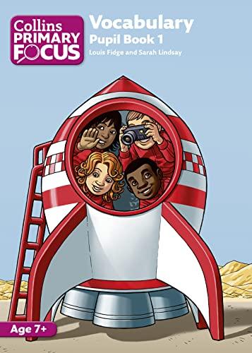 9780007501007: Vocabulary: Pupil Book 1 (Collins Primary Focus)