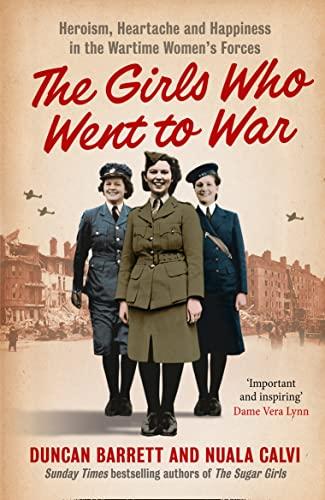 9780007501229: The Girls Who Went to War