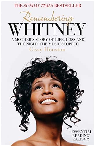9780007501410: Remembering Whitney: A Mother's Story of Life, Loss and the Night the Music Stopped