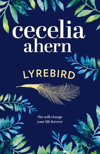 9780007501861: Lyrebird: An uplifting, summer read by the Sunday Times bestseller