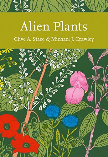 9780007502141: Alien Plants (Collins New Naturalist Library, Book 129)