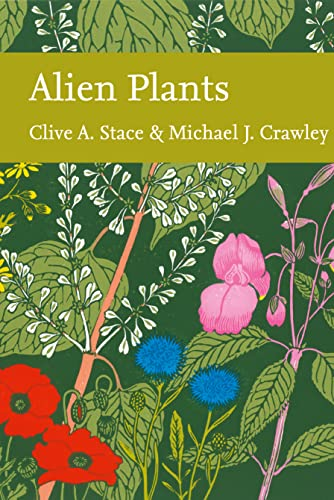 9780007502158: Alien Plants (Collins New Naturalist Library, Book 129)