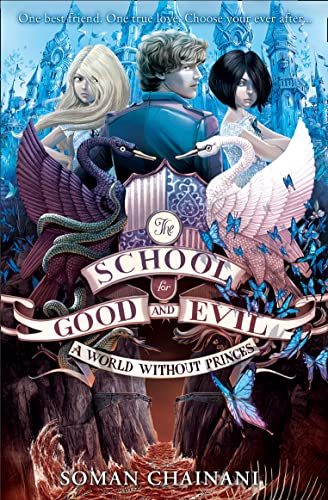 9780007502813: A World Without Princes (The School for Good and Evil, Book 2)