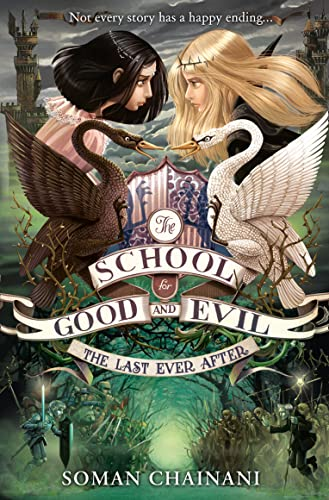 9780007502868: The Last Ever After (The School for Good and Evil, Book 3)