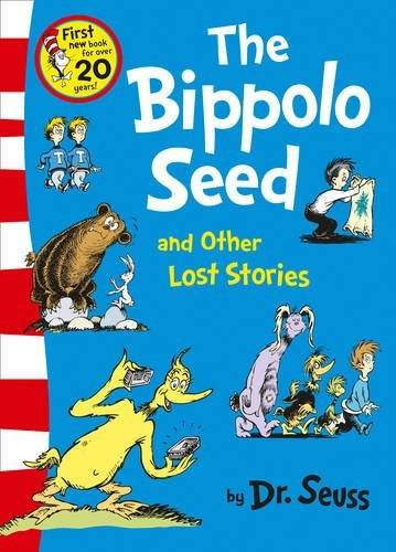 9780007502998: The Bippolo Seed and Other Lost Stories (Dr. Seuss)