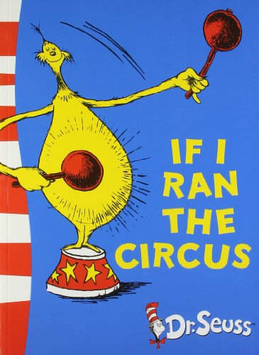 9780007503056: If I Ran the Circus: Yellow Back Book (Dr Seuss - Yellow Back Book)