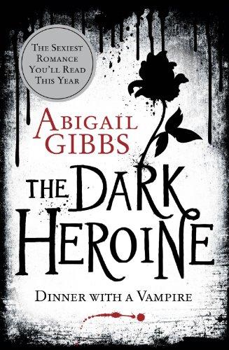 9780007503674: Dinner with a Vampire (The Dark Heroine, Book 1)
