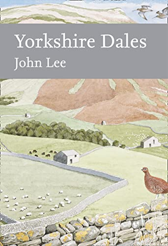 9780007503698: Yorkshire Dales (Collins New Naturalist Library)