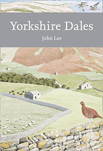 9780007503704: Yorkshire Dales (Collins New Naturalist Library)
