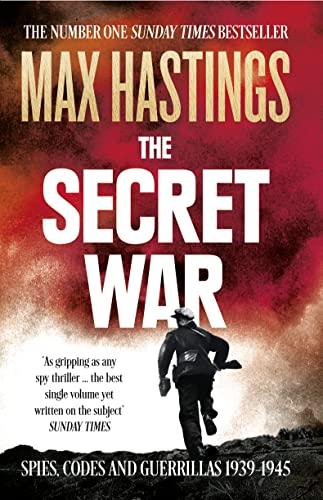 9780007503902: The Secret War: Spies, Codes And Guerrillas. 1939-1945