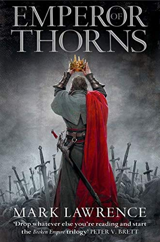 9780007503988: Emperor of Thorns (The Broken Empire)