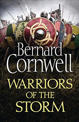 9780007504077: Warriors of the Storm (The Last Kingdom Series, Book 9)