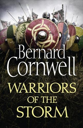 WARRIORS OF THE STORM - BOOK 9 OF THE LAST KINGDOM SERIES - SIGNED FIRST EDITION FIRST PRINTING