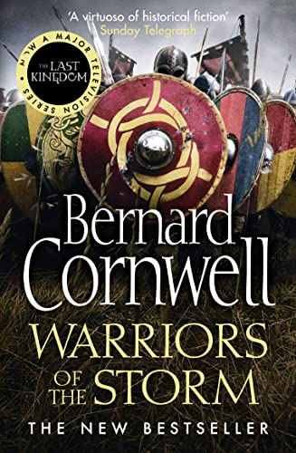 9780007504091: Warriors of the Storm (The Last Kingdom Series, Book 9)